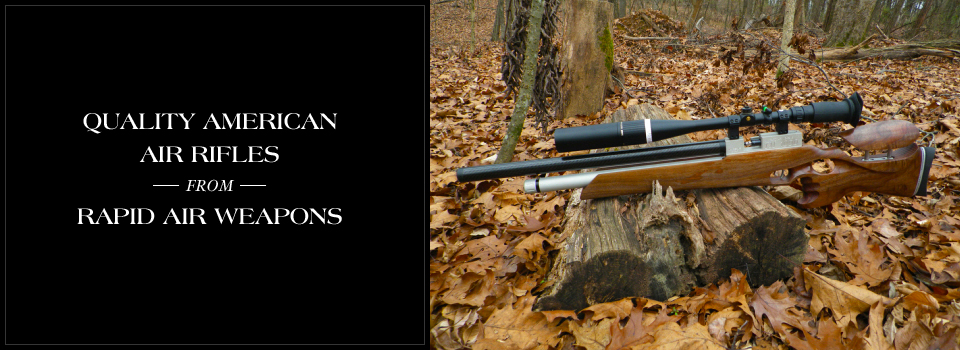 Click to shop for Rapid Air Weapons Air Rifles